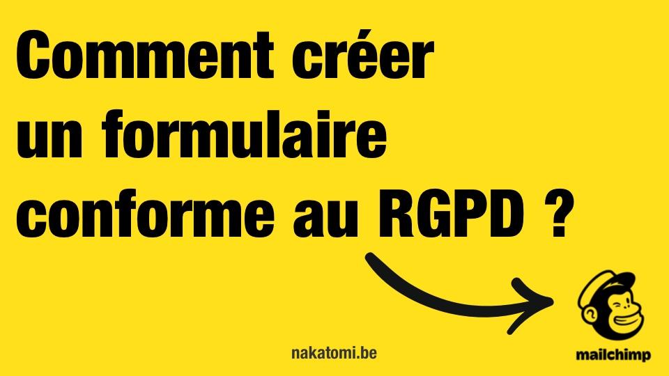 Comment créer un formulaire respectant le RGPD