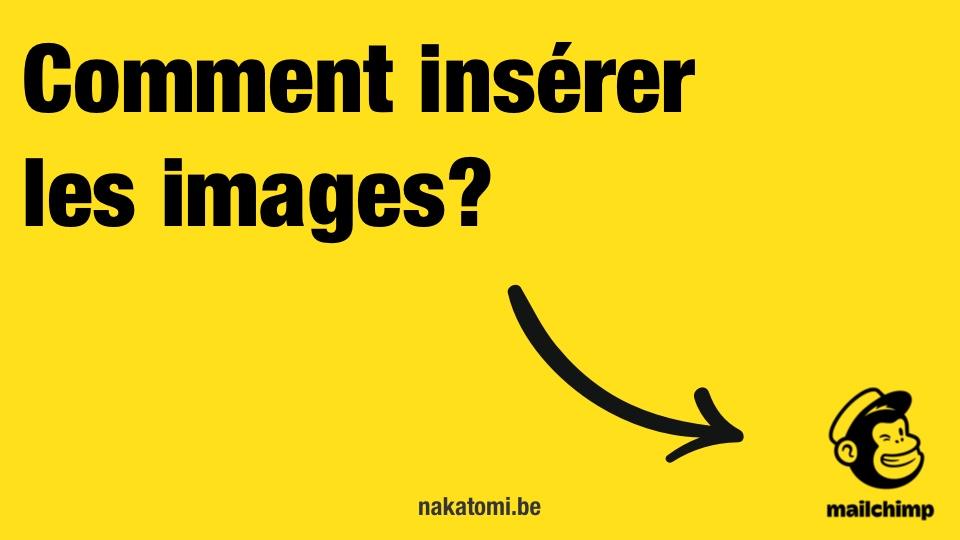Comment insérer une images dans Mailchimp?