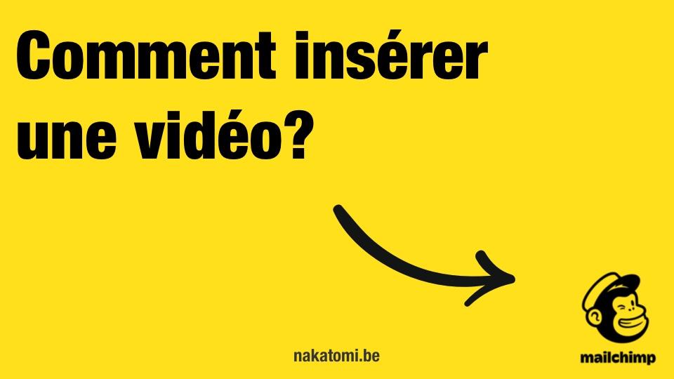 Comment insérer une video dans une newsletter?
