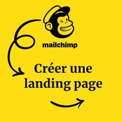 Formation Mailchimp : Création de landing Page