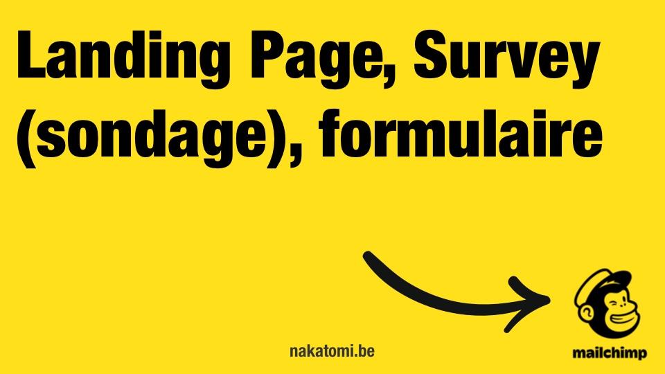 Landing Page, Survey, formulaire de contact