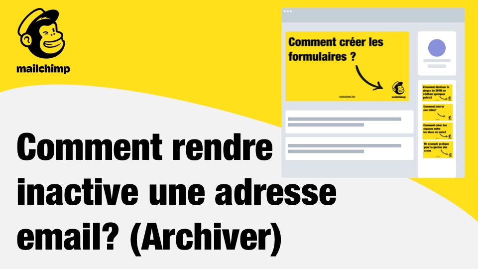 Comment rendre inactive une adresse email Mailchimp ?
