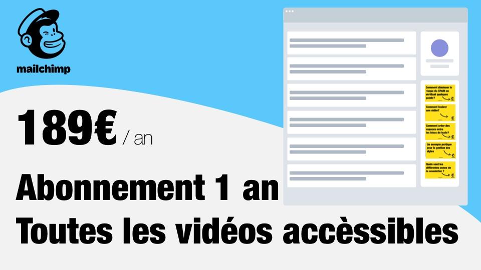 Abonnement d'un an à toutes les vidéos Mailchimp