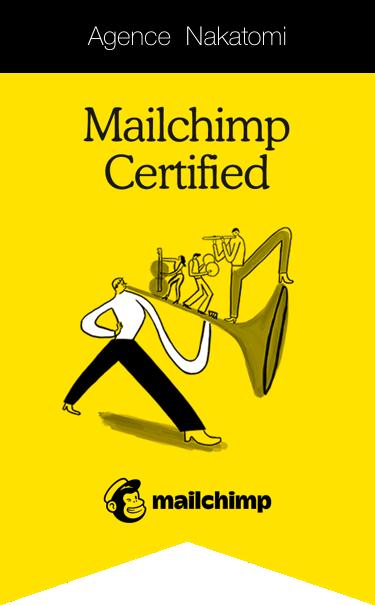 Agence Nakatomi certification Mailchimp